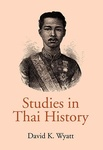 David K. Wyatt: Studies in Thai History