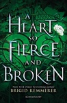 Brigid Kemmerer: A Heart So Fierce and Broken