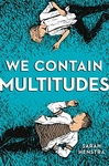 Sarah Henstra: We Contain Multitudes