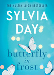 Sylvia Day: Butterfly in Frost