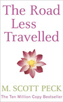 M. Scott Peck: The Road Less Travelled