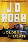 J. D. Robb: Golden in Death