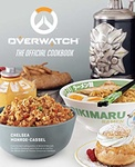 Chelsea Monroe-Cassel: Overwatch: The Official Cookbook