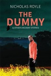 Nicholas Royle: The Dummy & Other Uncanny Stories