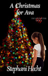 Stephani Hecht: A Christmas for Ava