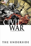 Charlie Huston – Matt Fraction – Daniel Way – Fabian Nicieza: Civil War: The Underside
