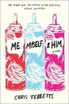 Chris Tebbetts: Me Myself & Him