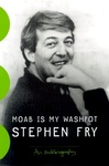 Stephen Fry: Moab is My Washpot