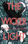 Mary Watson: The Wickerlight