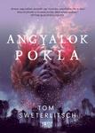 Tom Sweterlitsch: Angyalok pokla