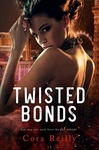 Cora Reilly: Twisted Bonds