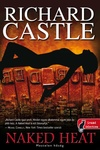 Richard Castle: Naked Heat – Meztelen hőség