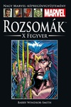 Barry Windsor-Smith: Rozsomák: X Fegyver