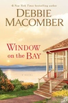 Debbie Macomber: Window on the Bay