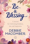 Debbie Macomber: Be a Blessing