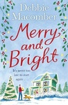 Debbie Macomber: Merry and Bright