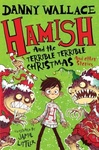 Danny Wallace: Hamish and the Terrible Terrible Christmas and Other Stories