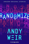 Andy Weir: Randomize