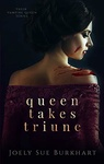Joely Sue Burkhart: Queen Takes Triune