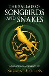 Suzanne Collins: The Ballad of Songbirds And Snakes