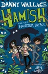 Danny Wallace: Hamish and the Monster Patrol