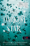 Jennifer L. Armentrout: The Darkest Star – A legsötétebb csillag