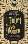 David Hewson: Romeo and Juliet