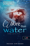 Renee Ericson: More Than Water – Több mint víz