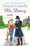 Victoria Connelly: Mr. Darcy örök