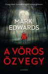 Mark Edwards: A Vörös Özvegy