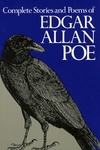 Edgar Allan Poe: Complete Stories and Poems of Edgar Allan Poe