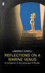 Lawrence Durrell: Reflections on a Marine Venus
