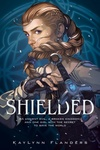 KayLynn Flanders: Shielded
