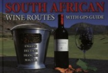 Kolozsvári Ildikó: South African Wine Routes with GPS Guide