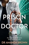 Amanda Brown: The Prison Doctor