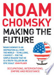 Noam Chomsky: Making the Future