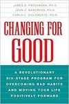James O. Prochaska – John C. Norcross – Carlo C. Diclemente: Changing for Good