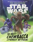 Tom Angleberger: The Mighty Chewbacca in the Forest of Fear!