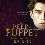 B. B. Reid: The Peer and the Puppet