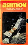 Isaac Asimov: The Early Asimov
