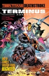 Adam Glass: Teen Titans / Deathstroke: The Terminus Agenda