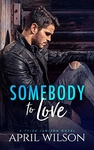 April Wilson: Somebody to Love