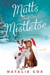 Natalie Cox: Mutts and Mistletoe