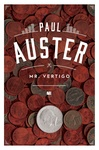 Paul Auster: Mr. Vertigo
