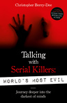 Chrisopher-Berry Dee: Talking With Serial Killers