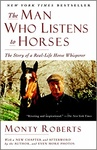 Monty Roberts: The Man Who Listens To Horses