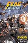 Rick Remender – Tony Moore: Fear Agent – Re-Ignition