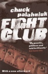 Chuck Palahniuk: Fight Club
