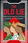 Claire G. Coleman: The Old Lie