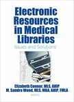 Elizabeth Connor – M. Sandra Wood (szerk.): Electronic resources in medical librarires